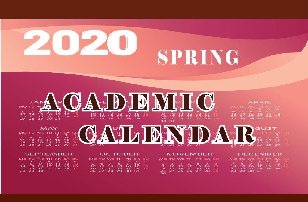 2020 Spring Academic Calendar